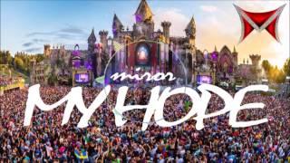 Miror-My Hope(Original Mix) Mp3