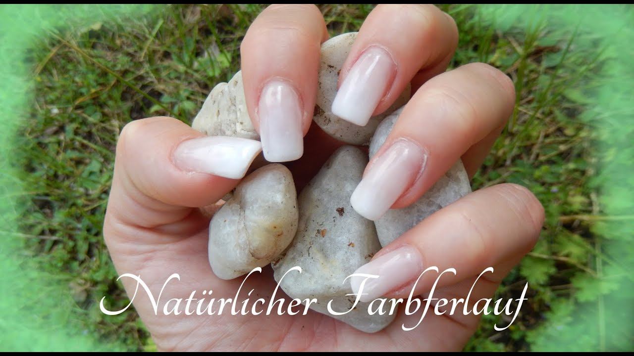 Naturlicher Farbverlauf Natural Nail Design Gel Nails Youtube
