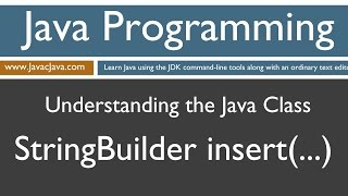 Learn Java Programming - StringBuilder .insert() Method Tutorial