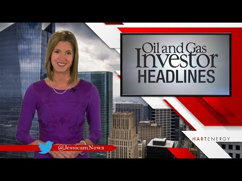 Headlines by Oil and Gas Investor Week of 9-8-17