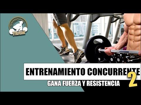 CLAVES PARA GANAR FUERZA Y RESISTENCIA (ENTRENAMIENTO CONCURRENTE)