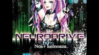 NEURODRIVE Full Album