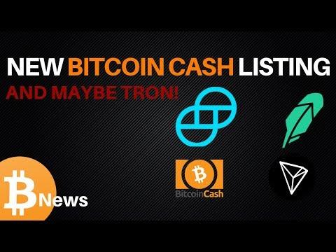 Bitcoin Cash on Gemini, Robinhood Hints at TRON - Today's Crypto News
