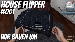 House Flipper | #001 | 🛀🏼 Wir Bauen um | House Flipper deutsch