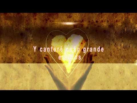 Cuan Grande Es Dios (How Great Is Our God)