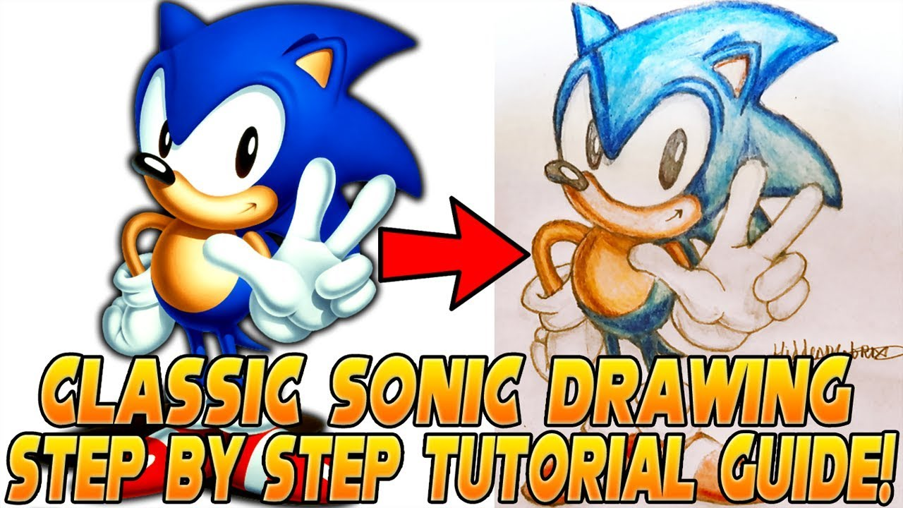 How To Draw Sonic Step By Step Tutorial Classic Sonic Youtube