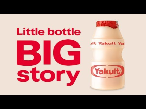 Yakult | The Little Bottles Big Story