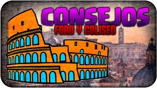 Coliseo y Foro romano, consejos de la visita (MibauldeblogsTV)
