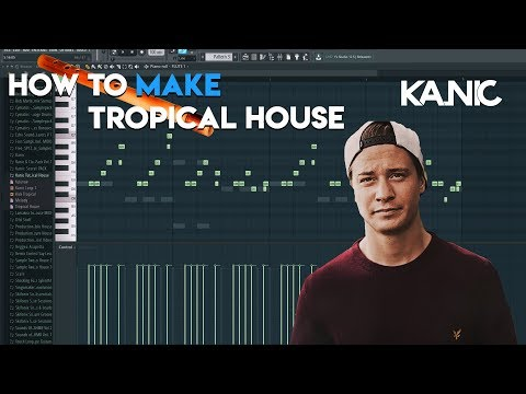 How to make Tropical House in FL Studio +FLP