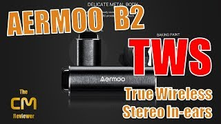 AERMOO B2 Test : True Wireless Stereo (TWS) In-ear Haedset - Hands-o...