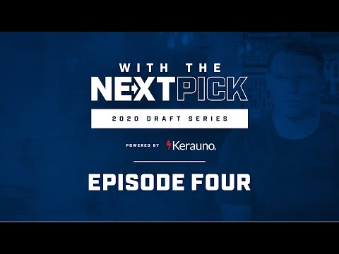 'Building Something Special'   Ep. 4: With The Next Pick