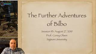 Exploring the Lord of the Rings - Episode 113 The Further Adventures of Bilbo