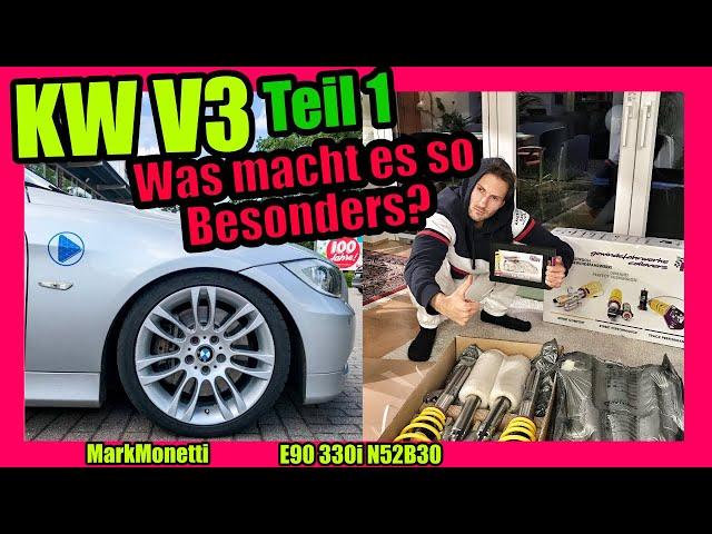 KW V3 BMW E90 | Vorstellung Erklärung Unboxing | Teil 1 | MarkMonetti