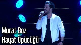Murat Boz - Hayat Öpücüğü
