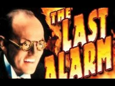 The Last Alarm (1940) - Full Movie