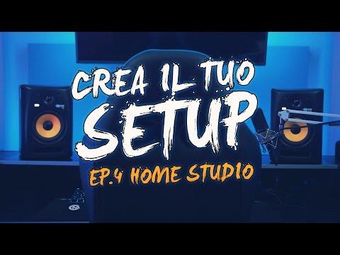 CREA IL TUO SETUP Home studio! EP. 4- CARICAMENTE ITA 4K