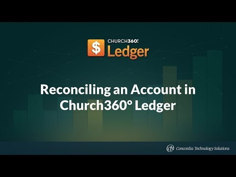 Reconciling an Account in Church360° Ledger