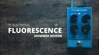 TC Electronic Fluorescence Shimmer Reverb Demo