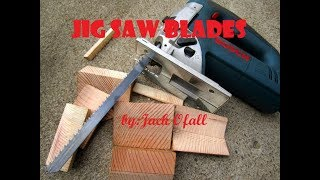 JIG SAW BLADES / A MЏST HAVE JIGSAW BLADES / BLADES FOR WOOD METAL CERAMICS