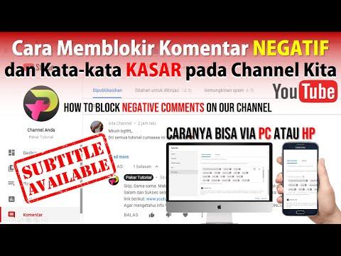 Cara Blokir Komentar Negatif dan Link di Channel YouTube Kita