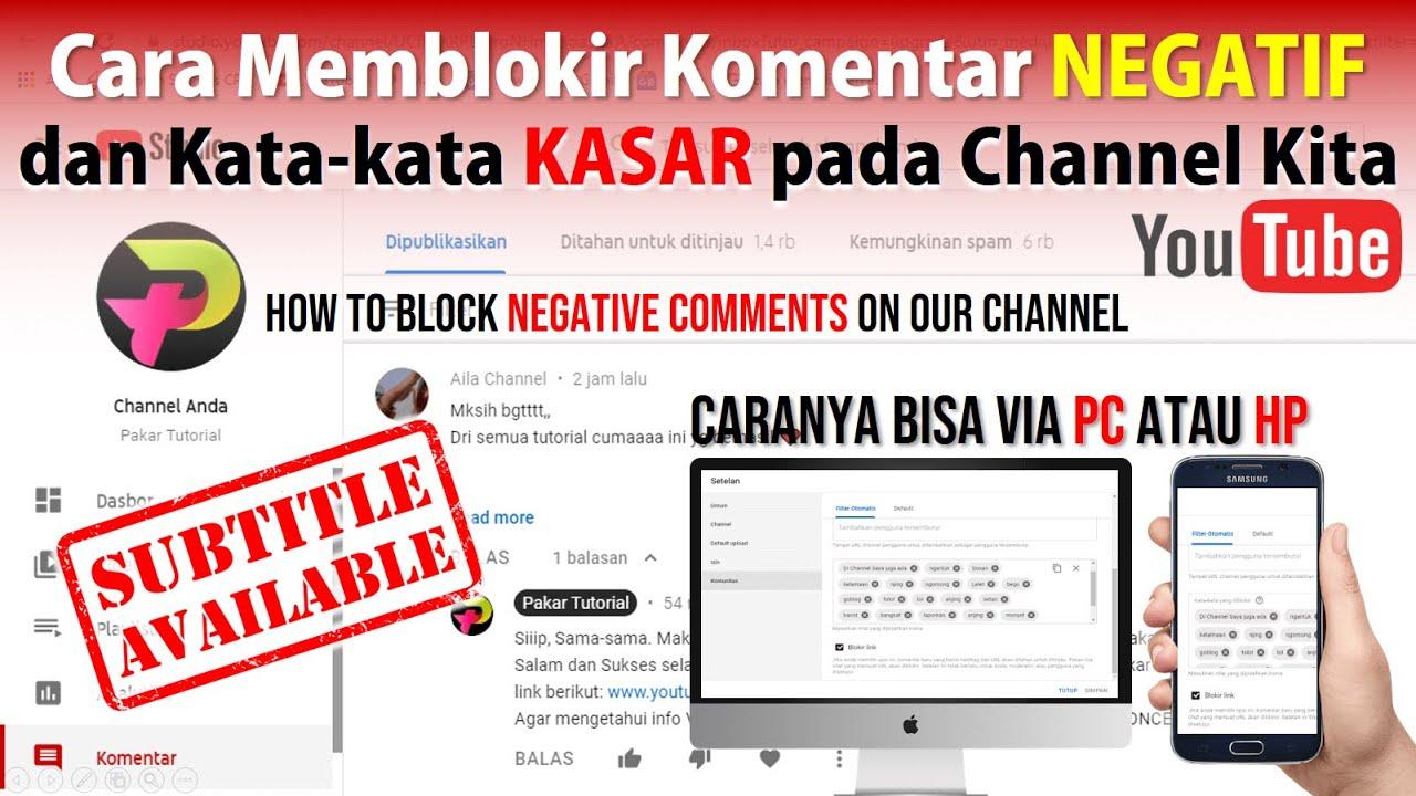 Cara Blokir Komentar Negatif dan Link di Channel YouTube ...