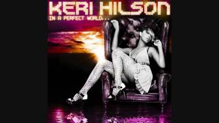 Keri Hilson- In a perfect world Track 14-Where did he go