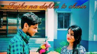 Tujhe Na Dekhu Toh Chain Mujhe Aata Nahi Hai || unplugged cover song || #Abhi
