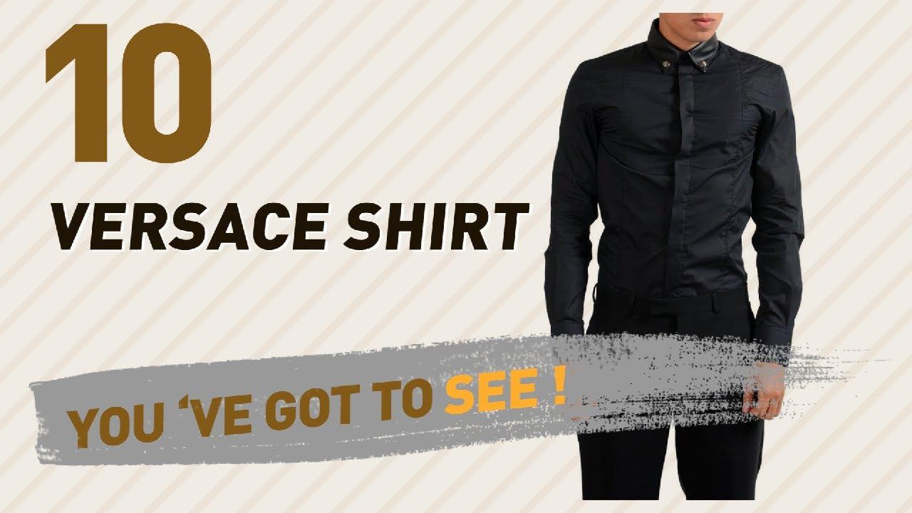 Versace Shirt, Uk Collection // Most Popular 2017