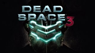 Dead Space 3 Gameplay PC HD /First Look/