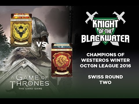 A Game Of Thrones LCG - OCTGN Winter League Swiss Round Two - Bara/Summer Vs Lanni/Crossing