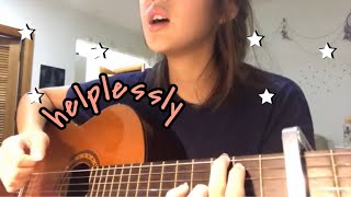 helplessly---tatiana-manaois-my-first-cover