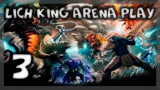 Arena Battleground 3 {Lich King} Solo gaming