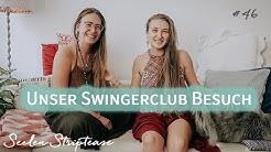 Wir waren im Swingerclub! Phantasien ausgelebt? | SST046