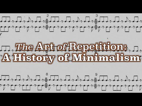 The Art of Repetition: A History of Minimalism