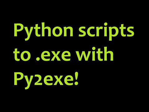 Python Scripts to Executables with Py2exe tutorial