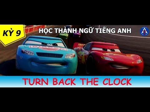 [HỌC IDIOM QUA PHIM] - Turn Back The Clock (Vương Quốc Xe Hơi 3 - CAR 3) - Học Thành Ngữ Qua Phim