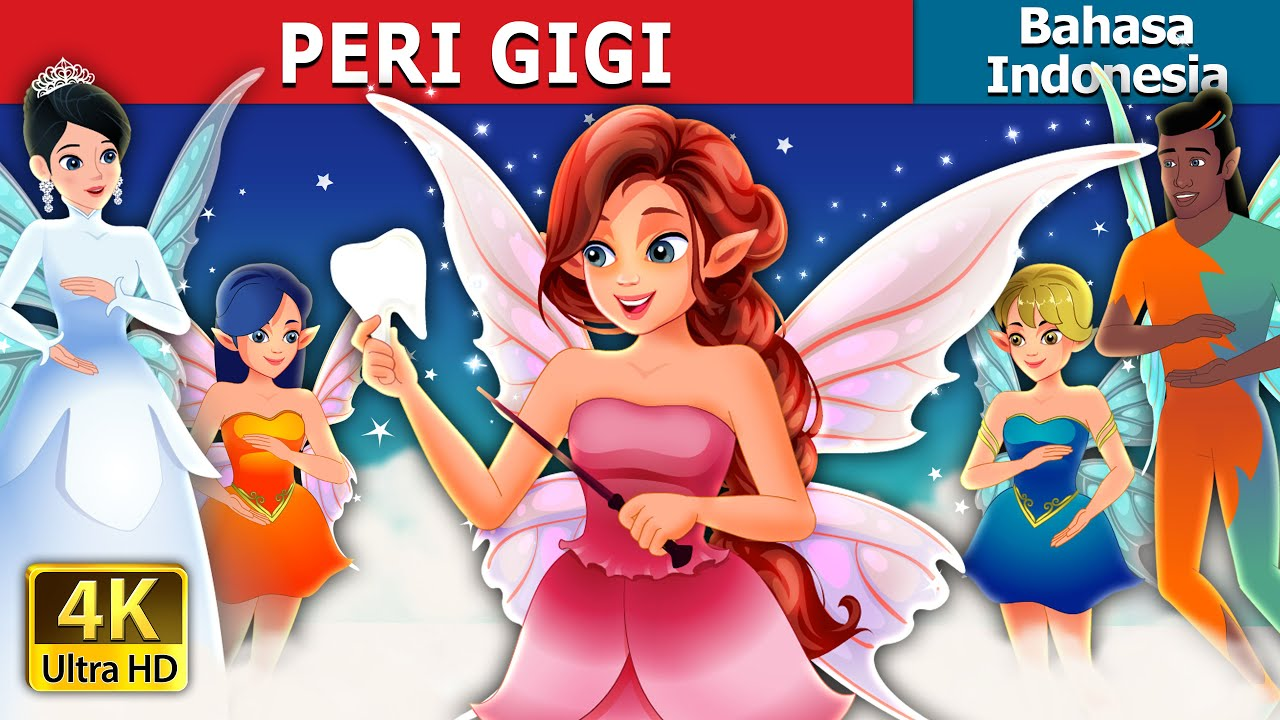PERI GIGI | Tooth Fairy in Indonesian | Dongeng Bahasa Indonesia