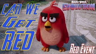 Can We Get Red - Angry Birds Evolution