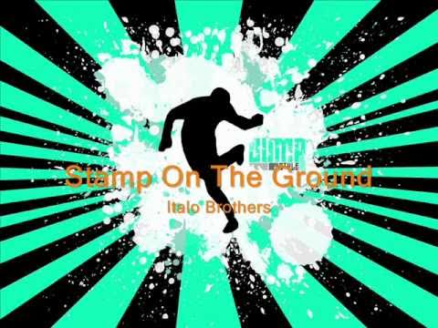 Italo Brothers - Stamp On The Ground