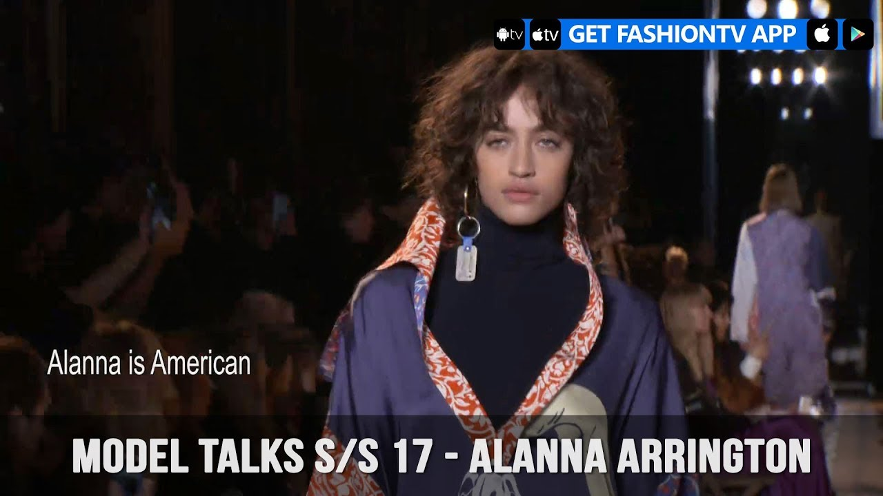 Model Talks Fall Winter 2017 18 Alanna Arrington Fashiontv