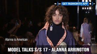 Model Talks Fall/Winter 2017-18 Alanna Arrington | FashionTV