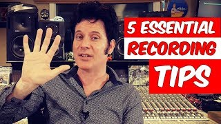 5 Essential Recording Tips - Warren Huart: Produce Like A Pro