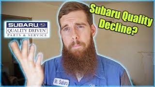 Subaru Quality Decline?