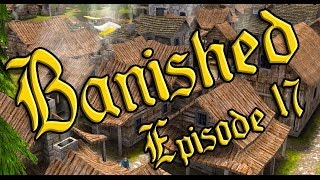 "Banished Ep 17 - ""I Won"