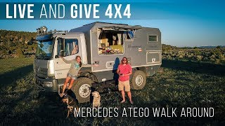 Living in a 4X4 Global Home - Live and Give 4X4's Mercedes Atego!