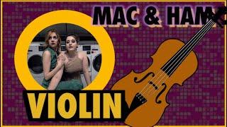 Violin - MAC & HAM
