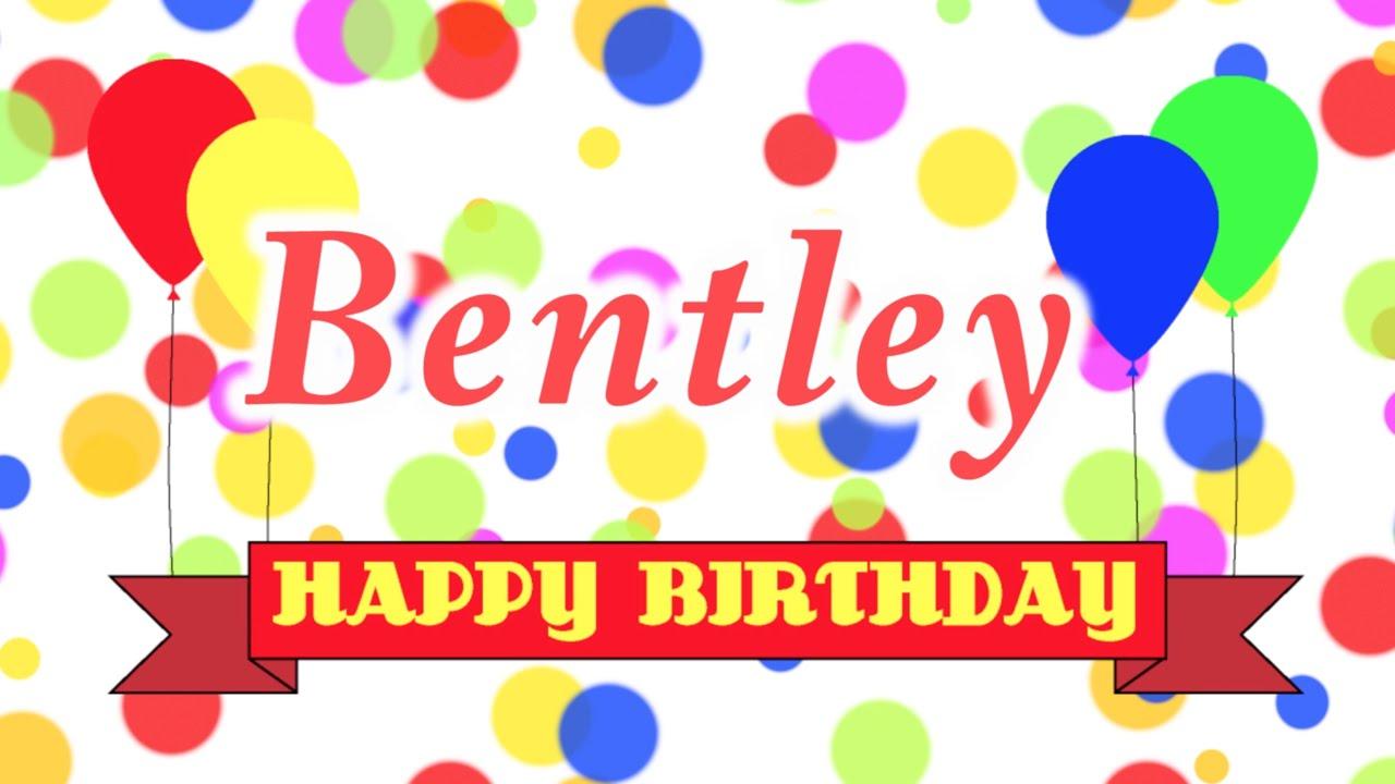 Happy Birthday Bentley Song