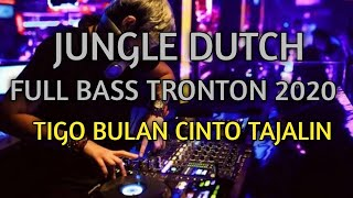 DJ JUNGLE DUTCH | TIGO BULAN CINTO TAJALIN || BASS MENGGILA CAK LA KALAU BERANI PUTAR (BY RIZKY AP)