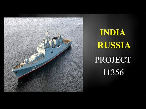 Russia and India choosing shipyards to construct Project 11356 Missile Carrying Frigates