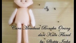 Download Video TUTORIAL CARA MEMBUAT BONEKA ORANG DARI KAIN FLANEL MP3 3GP MP4
